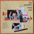 i'm happy with you